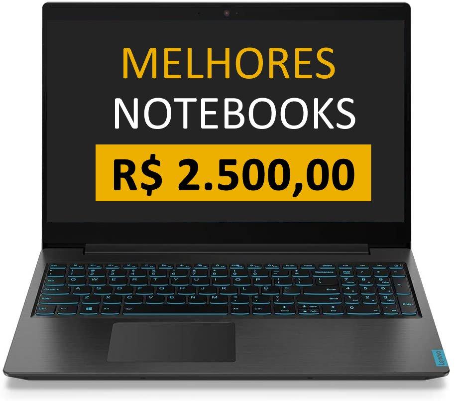 Melhores Notebooks até 2500 reais