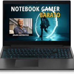 NOTEBOOK GAMER BARATO