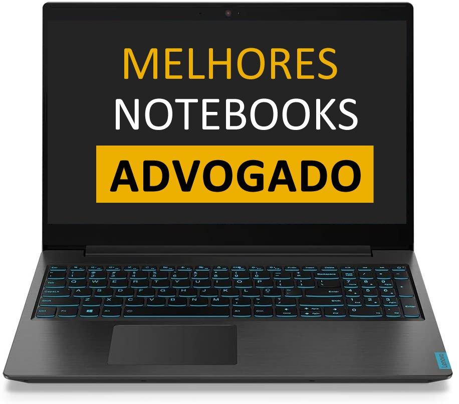 Melhor notebook para advogado
