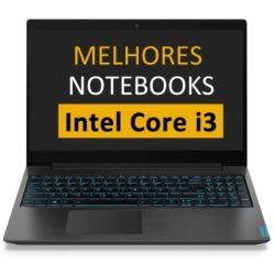 Notebooks Com Intel Core i3