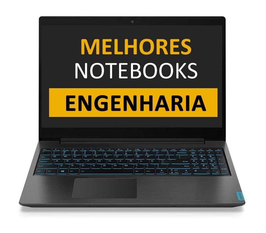 Melhores Notebooks para Engenharia
