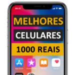 Ranking de celulares até 1000 reais