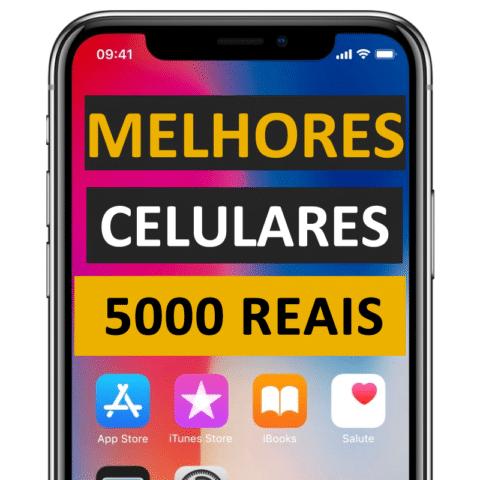 celulares até 5000 reais